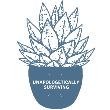 Unapologetically Surviving - Our Wave Partner